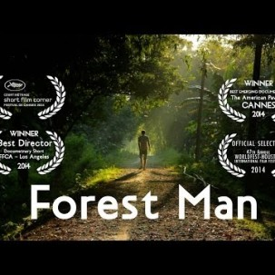 Forest Man (Dokumentation in Englisch)