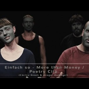 Einfach so (Cäcilia Bosch & Ansgar Hufnagel) - More than Money / Poetry Clip